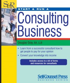Start & Run A Consulting Business