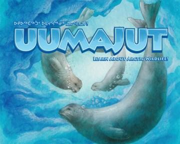 Uumajut [Inuktitut]