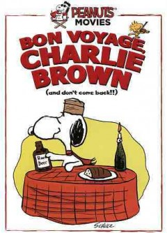 Charlie Brown : Bon Voyage, Charlie Brown