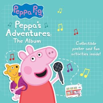 Peppa's Adventures