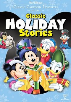 Classic Cartoon Favorites, V. 9 : Classic Holiday Stories / [DVD]