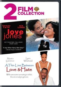 Love Jones ; A Thin Line Between Love & Hate