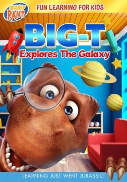 Big-T Explores the Galaxy