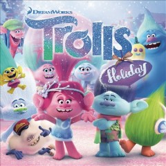 Trolls Holiday [soundtrack]