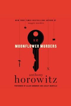 Moonflower Murders [playaway]