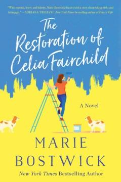 The Restoration of Celia Fairchild