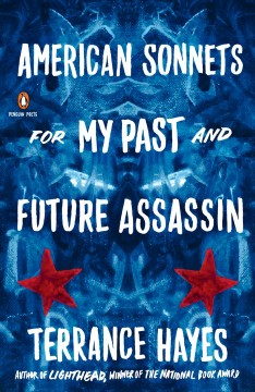 American Sonnets for My Once and Future Assassin