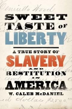 Sweet Taste of Liberty