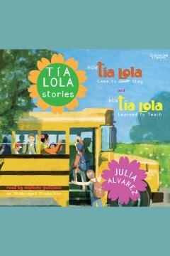 Tia Lola Stories