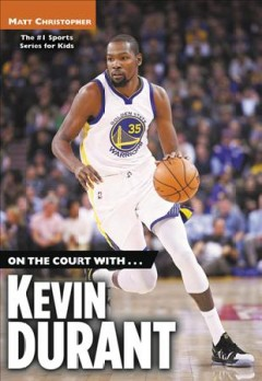 On the Court With ... Kevin Durant