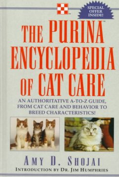 The Purina Encyclopedia of Cat Care