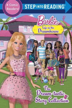 Step Into Reading : Barbie : Life in the Dreamhouse
