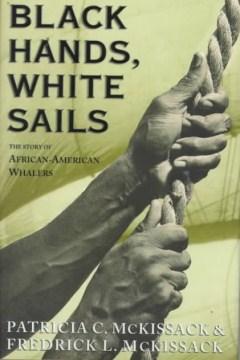 Black Hands, White Sails