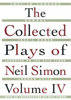 The Collected Plays of Neil Simon, Volume IV
