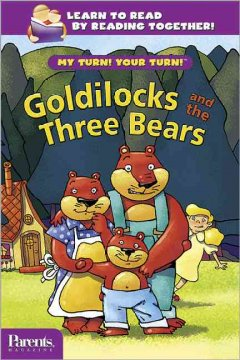 My Turn! Your Turn! : Goldilocks and the Three Bears