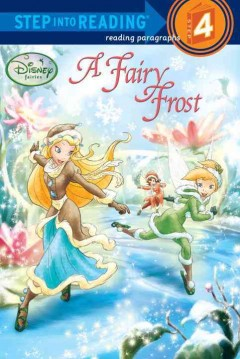 Step Into Reading : Disney Fairies : A Fairy Frost
