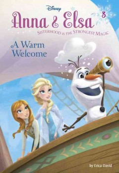 Frozen : Anna and Elsa : A Warm Welcome