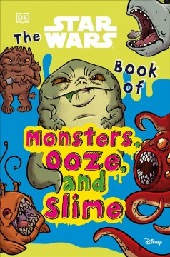 The Star Wars Book of Monsters, Ooze, and Slime