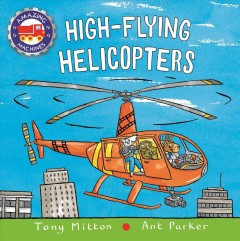 High-flying Helicopters - Mitton, Tony