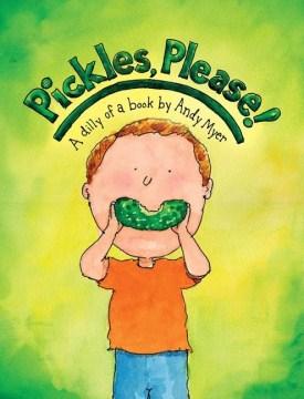 Pickles, Please!