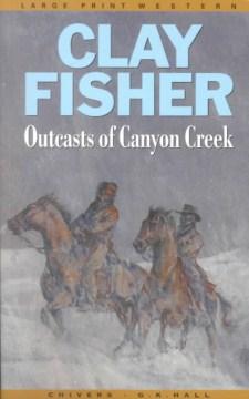 Outcasts of Canyon Creek