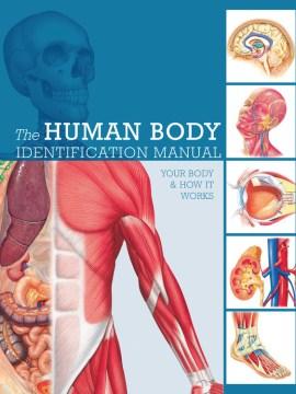 The Human Body Identification Manual