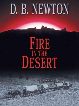 Fire in the Desert
