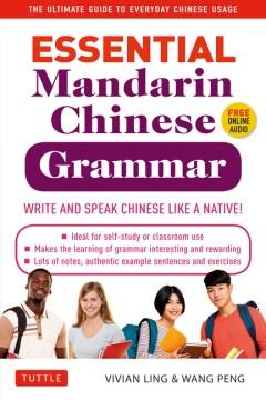 Essential Mandarin Chinese Grammar