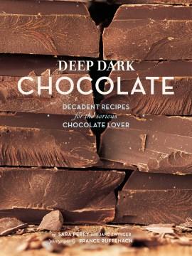 Deep, Dark Chocolate