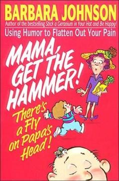Mama, Get the Hammer