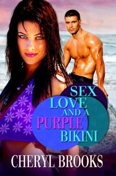 Sex, Love, and A Purple Bikini