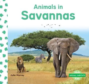 Animals in Savannas