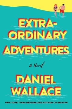 Extraordinary Adventures