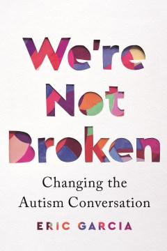 We're Not Broken