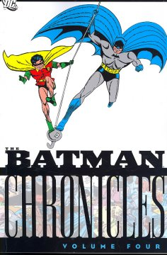 Batman : Batman Chronicles, V.4