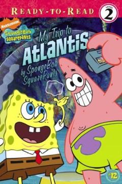 SpongeBob SquarePants : My Trip to Atlantis