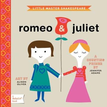 Little Master Shakespeare : Romeo and Juliet