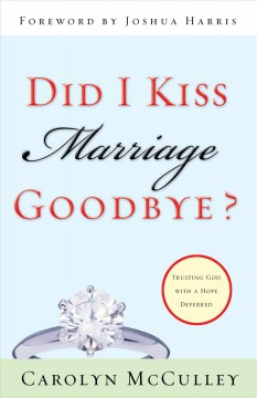 Did I Kiss Marriage Goodbye?