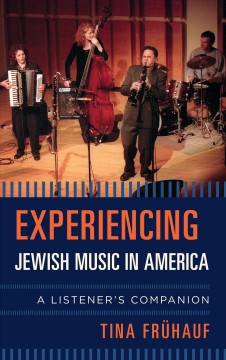 Experiencing Jewish Music in America