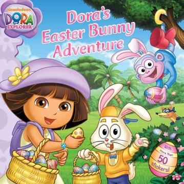 Dora's Easter Bunny Adventure