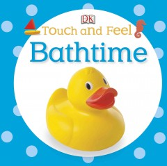 Touch and Feel : Bathtime