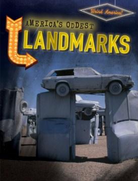 America's Oddest Landmarks