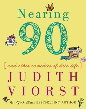 Nearing Ninety