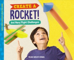 Create A Rocket! and More Flight Challenges
