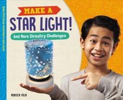 Make A Star Light! and More Circuitry Challenges