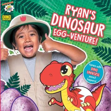 Ryan's Dinosaur Egg-venture!