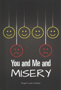 You and Me and Misery