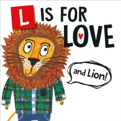 L Is for Love and Lion!