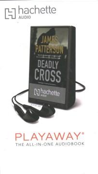 Deadly Cross [playaway]