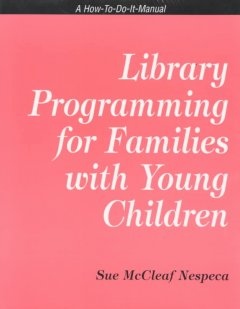 Library Programming for Families With Young Children